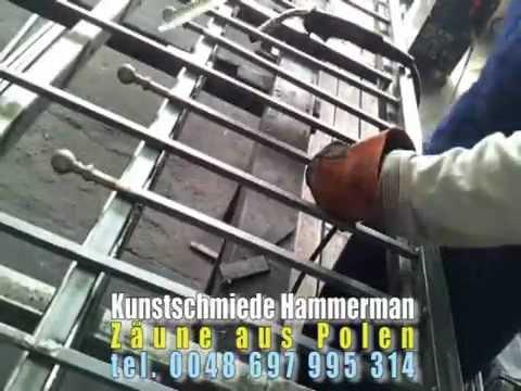 Zaune Aus Stahl Bearbeitung Des Materiales Und Schweissen Youtube