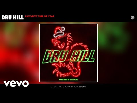 Dru Hill - Favorite Time of Year (Audio)