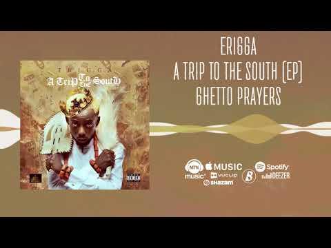 Erigga - Ghetto Prayers [Official Audio]
