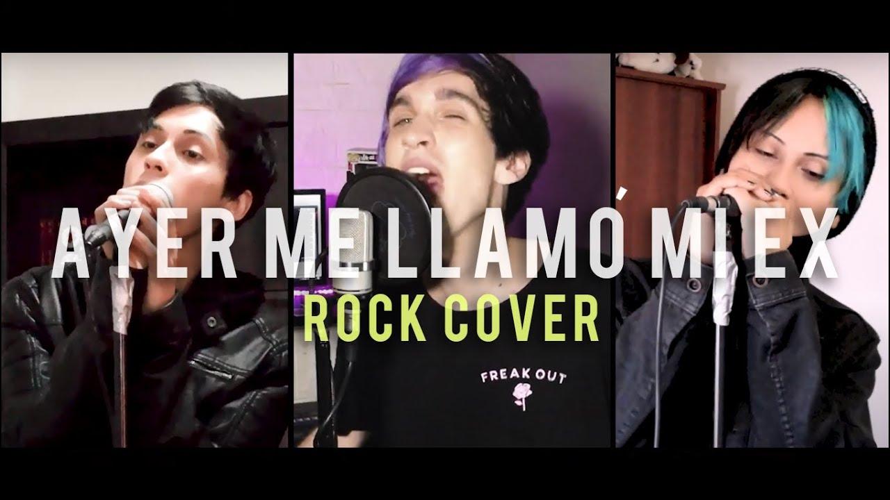 KHEA - Ayer Me Llamó Mi Ex (Rock Cover by Freak Out)