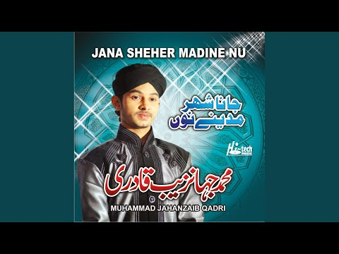 Jana Sheher Madine Nu