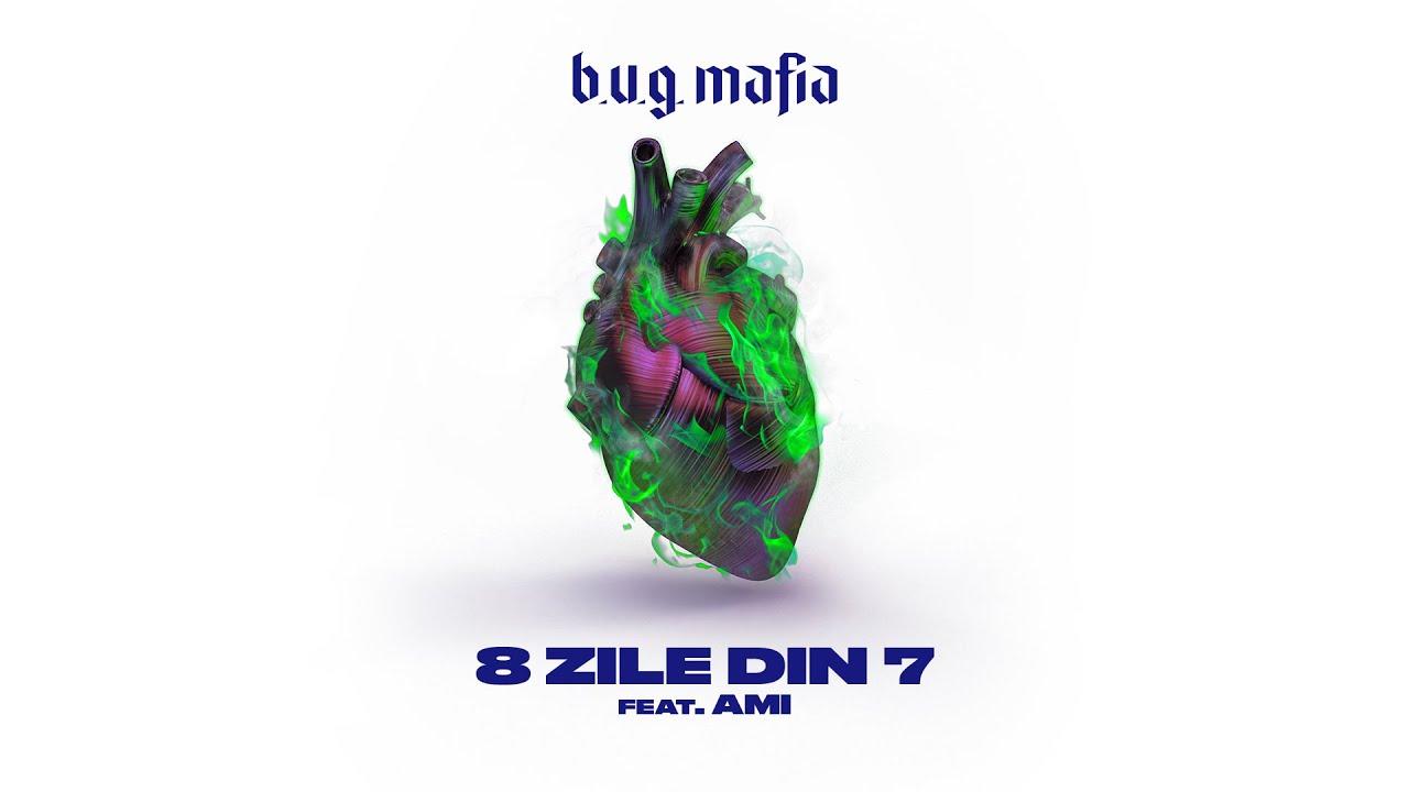 B.U.G. Mafia - 8 Zile Din 7 (feat. AMI) (Prod. Tata Vlad)