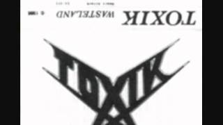 Toxik - Wasteland Full Demo!!(