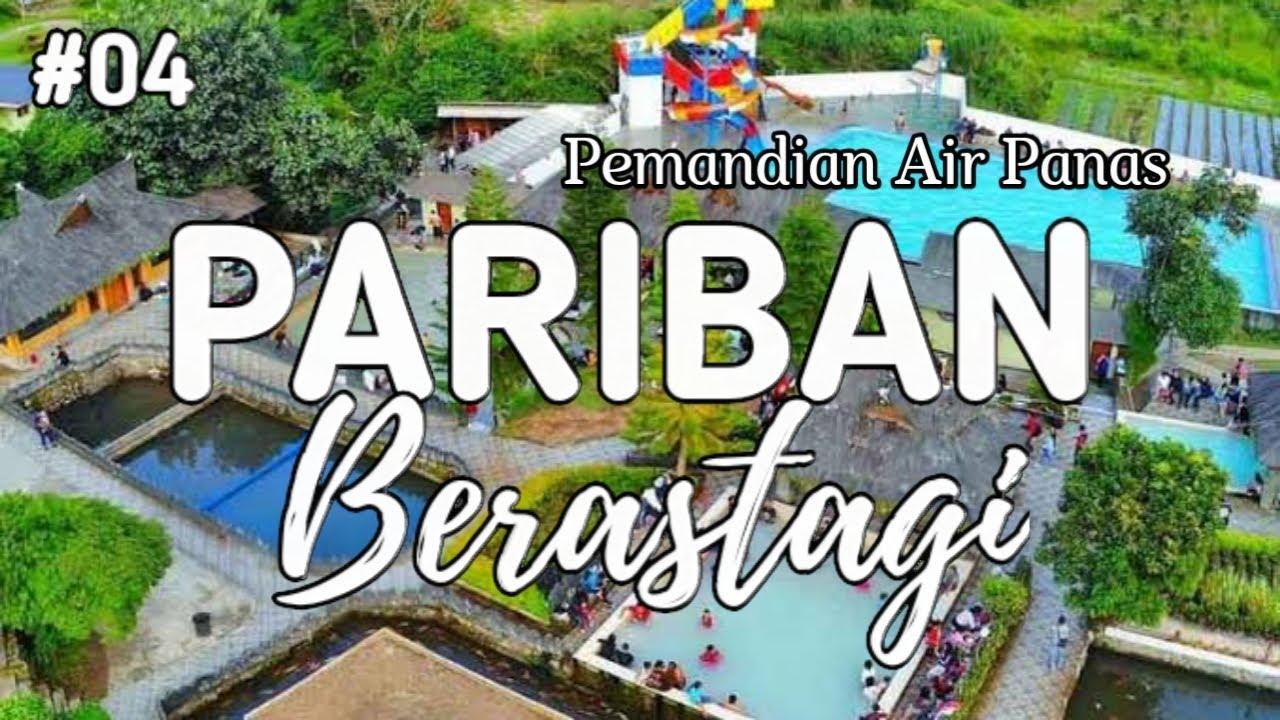 PEMANDIAN AIR PANAS PARIBAN BERASTAGI!VLOG 8 - YouTube
