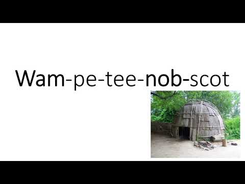 How To Pronounce Wampanoag Non-Racistly