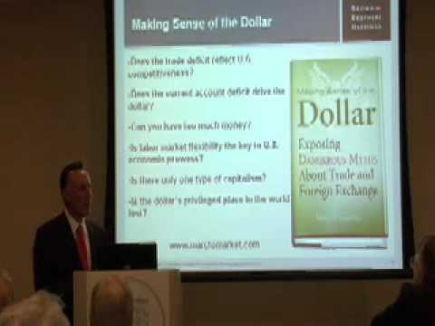 Making Sense of the Dollar- Exposing Dangerous Myths about Trade and Foreign Exchange