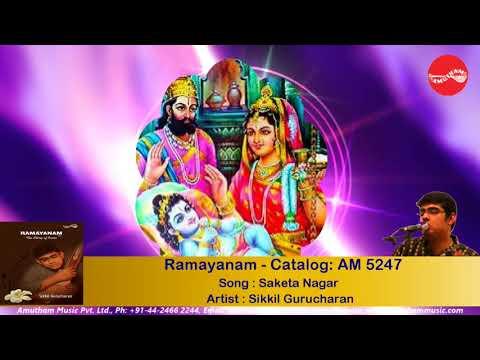 Saketa Nagar - Ramayanam  - Sikkil Gurucharan (Full Verson)
