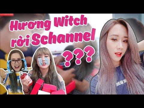 RỜI BỎ SCHANNEL? SỰ THẬT VỀ HƯƠNG WITCH