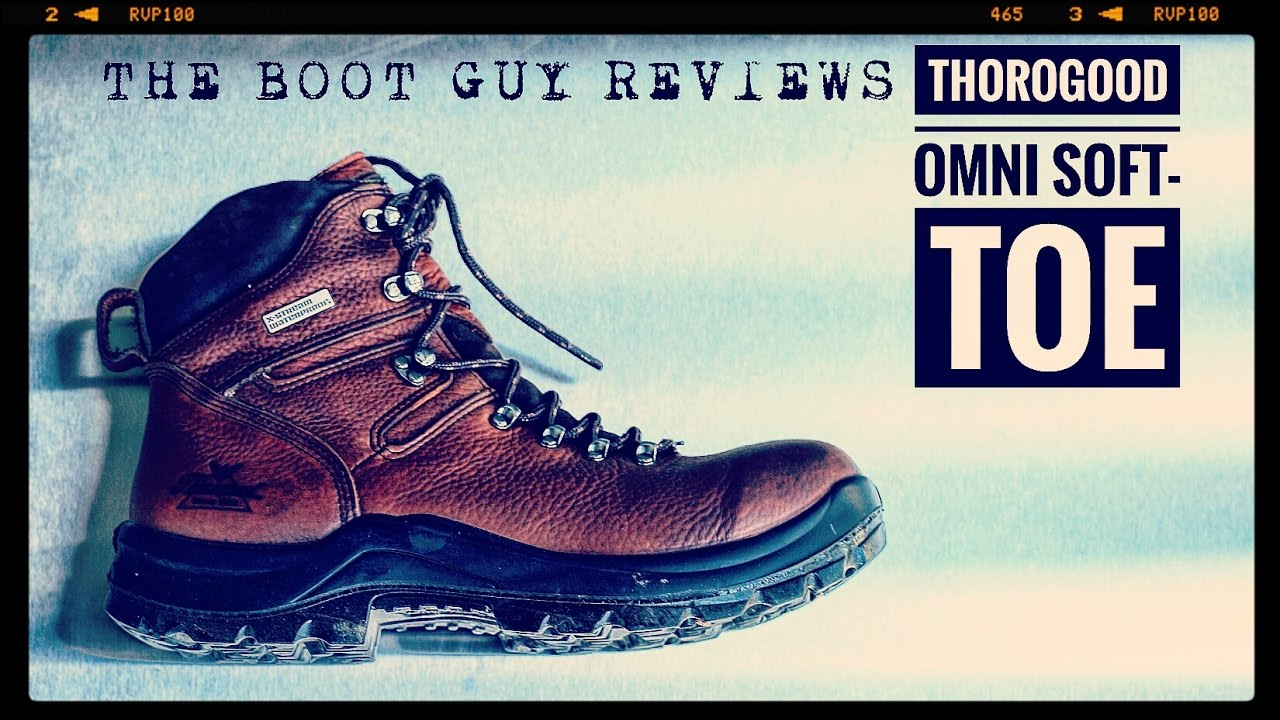 5ea6142b408 THOROGOOD OMNI Soft-toe 814-3266 [ The Boot Guy Reviews ]