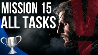 Metal Gear Solid 5 Phantom Pain - Footprints of Phantoms All Tasks (Mission 15)
