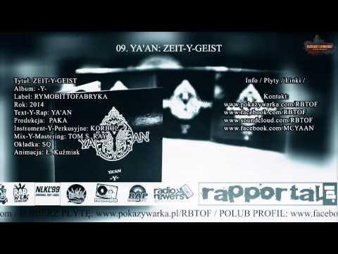 09. YA'AN: ZEITGEIST (ZEIT-Y-GEIST, LP -Y- 2014)