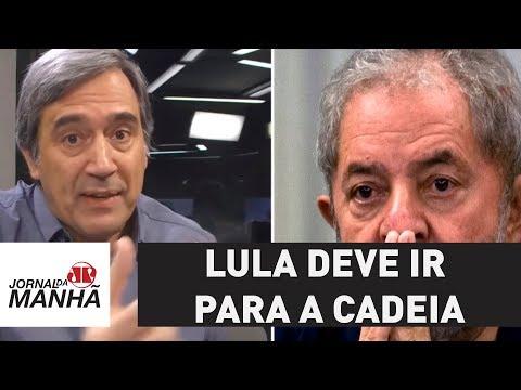 Lula deve ir para a cadeia antes de o STF fazer maracutaia | Marco Antonio Villa