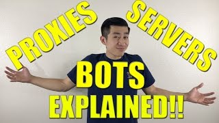 Proxies, Servers, Bots for Sneakers EXPLAINED!!