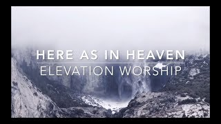 Here As in Heaven (Backing Track) by Elevation Worship
