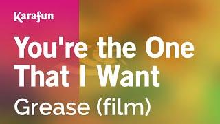 You're the One That I Want - Grease (film) | Karaoke Version | KaraFun