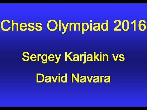 Karjakin vs Navara - Chess Olympiad 2016