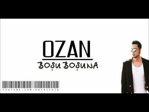 OZAN - Boşu Boşuna (Remix)