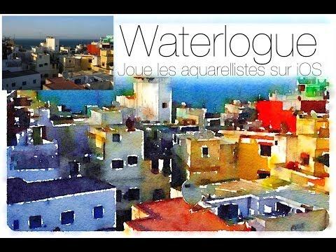 Waterlogue iOS, transforme toi en aquarelliste !