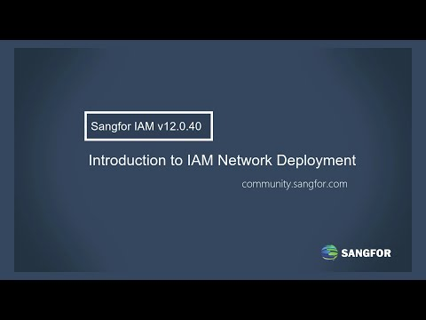 Sangfor IAM Introduction to the Network Deployment