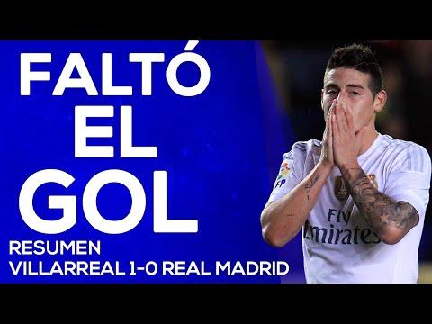 Villareal 1-0 Real Madrid | Faltó que Cristiano y Karim la metan | RESUMEN DE PARTIDO