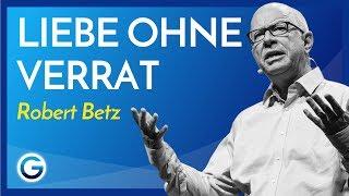 Selbstliebe: Warum du aufhören musst, dein Herz zu betrügen // Robert Betz