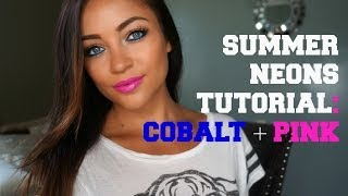 Summer Neons Tutorial: Cobalt + Pink Thumbnail