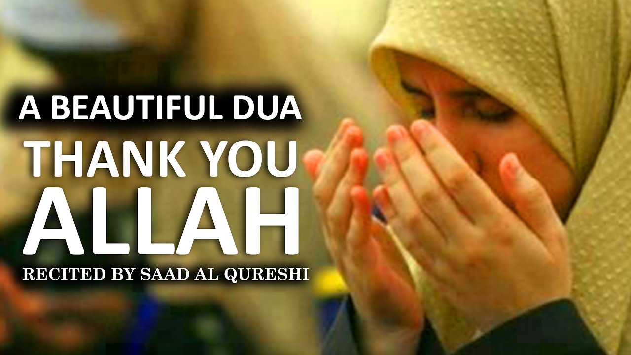 MUST THANKS TO ALLAH Everyday - Wonderful Dua - LISTEN DAILY!
