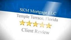 Home Loan Mortgage Refinance Tampa FL | SKM Mortgage LLC | Mortgage Refinance Tampa Florida