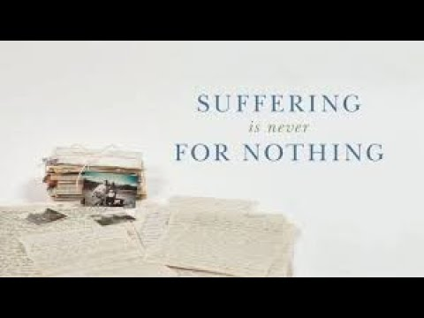 Download Suffering is Not For Nothing | Full Movie | Elisabeth Elliot