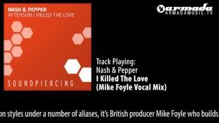 Nash & Pepper - I Killed The Love (Mike Foyle Vocal Mix)