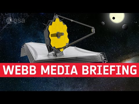 James Webb Space Telescope - Media briefing and Q&A