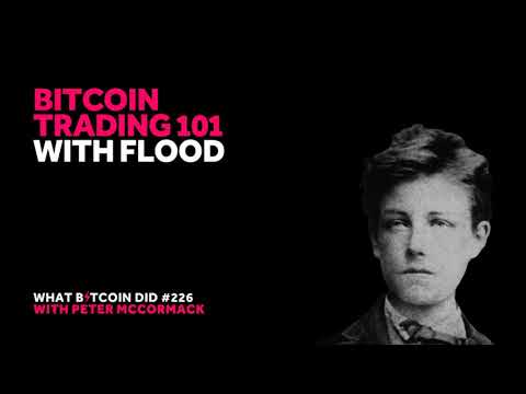 Bitcoin Trading 101 With Flood