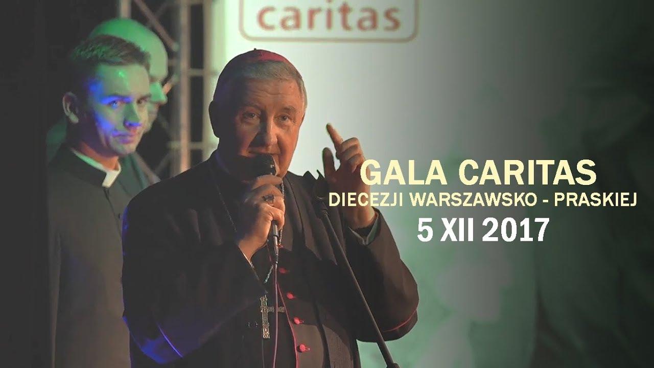 Epidemia czynienia dobra – Gala Caritas Diecezji Warszawsko – Praskiej (5 XII 2017 r.)