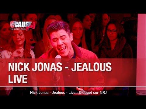 Nick Jonas - Jealous - Live - C'Cauet sur NRJ