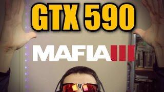 gtx 590   mafia 3 gameplay