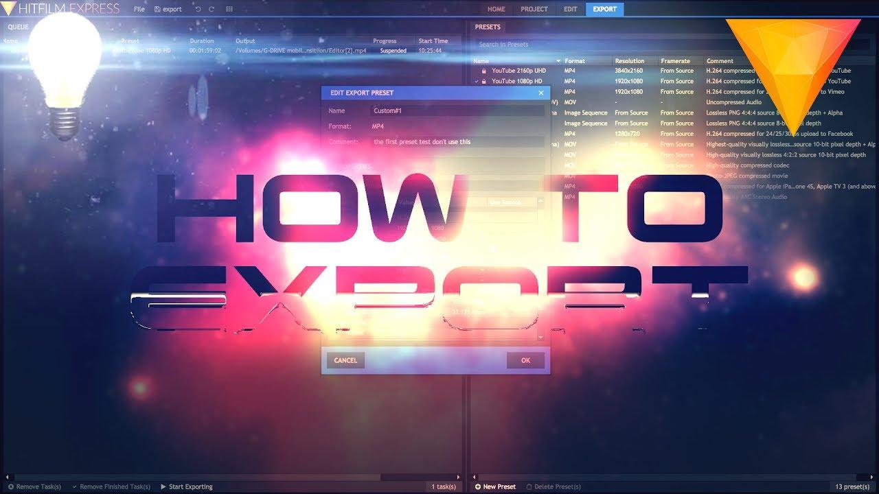 Hitfilm Express 2017 - How to Export (Export Queue)