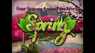 Four Seasons Around the World: Spring in Japan Gameplay | HD 720p