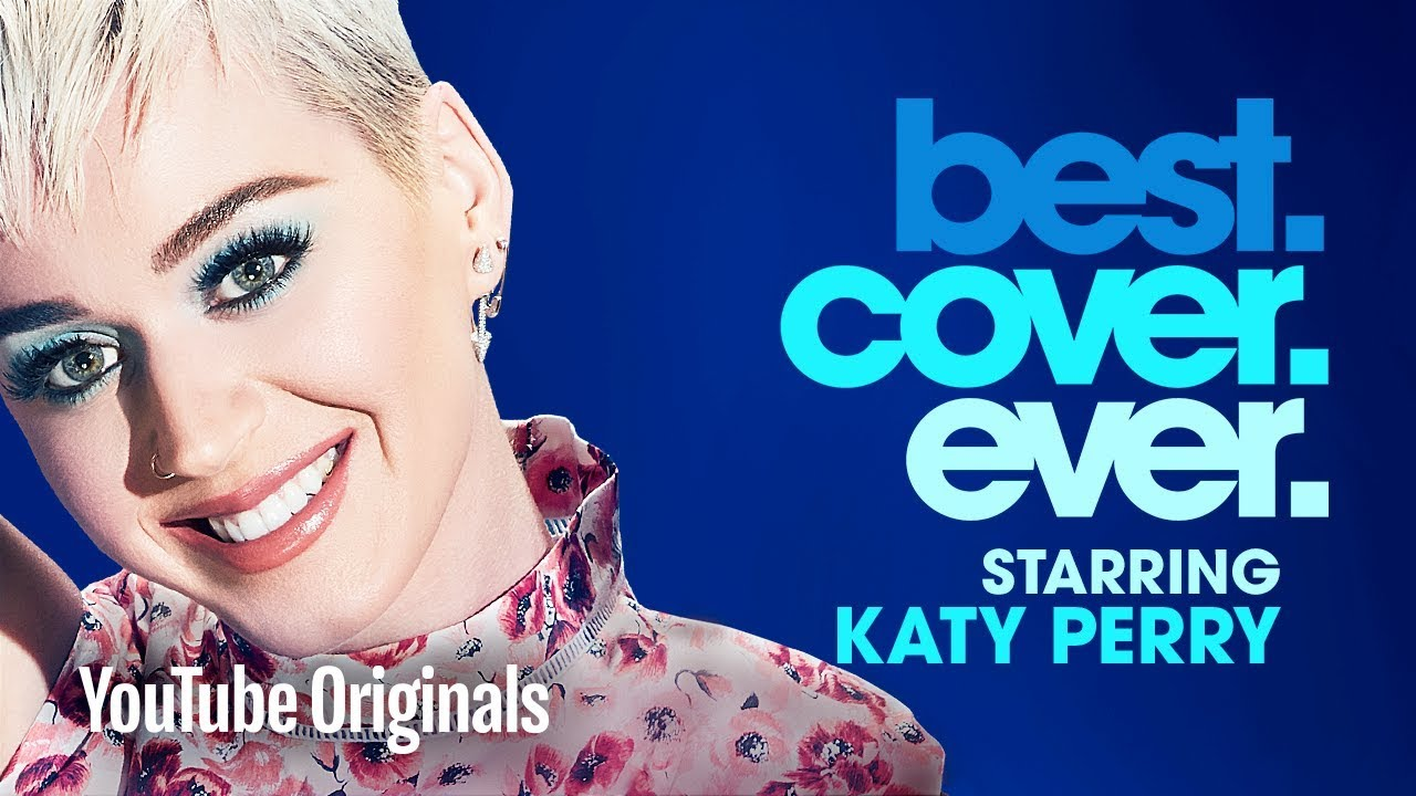 katy perry best cover ever episode 2 youtube