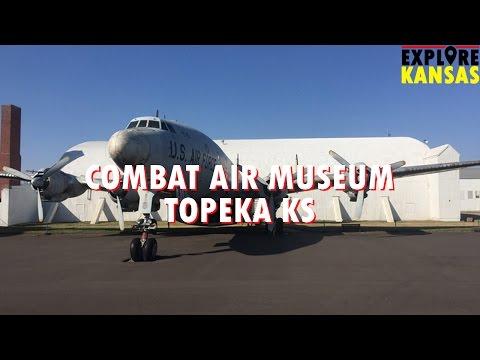 Combat Air Museum - Topeka KS [Explore Kansas]