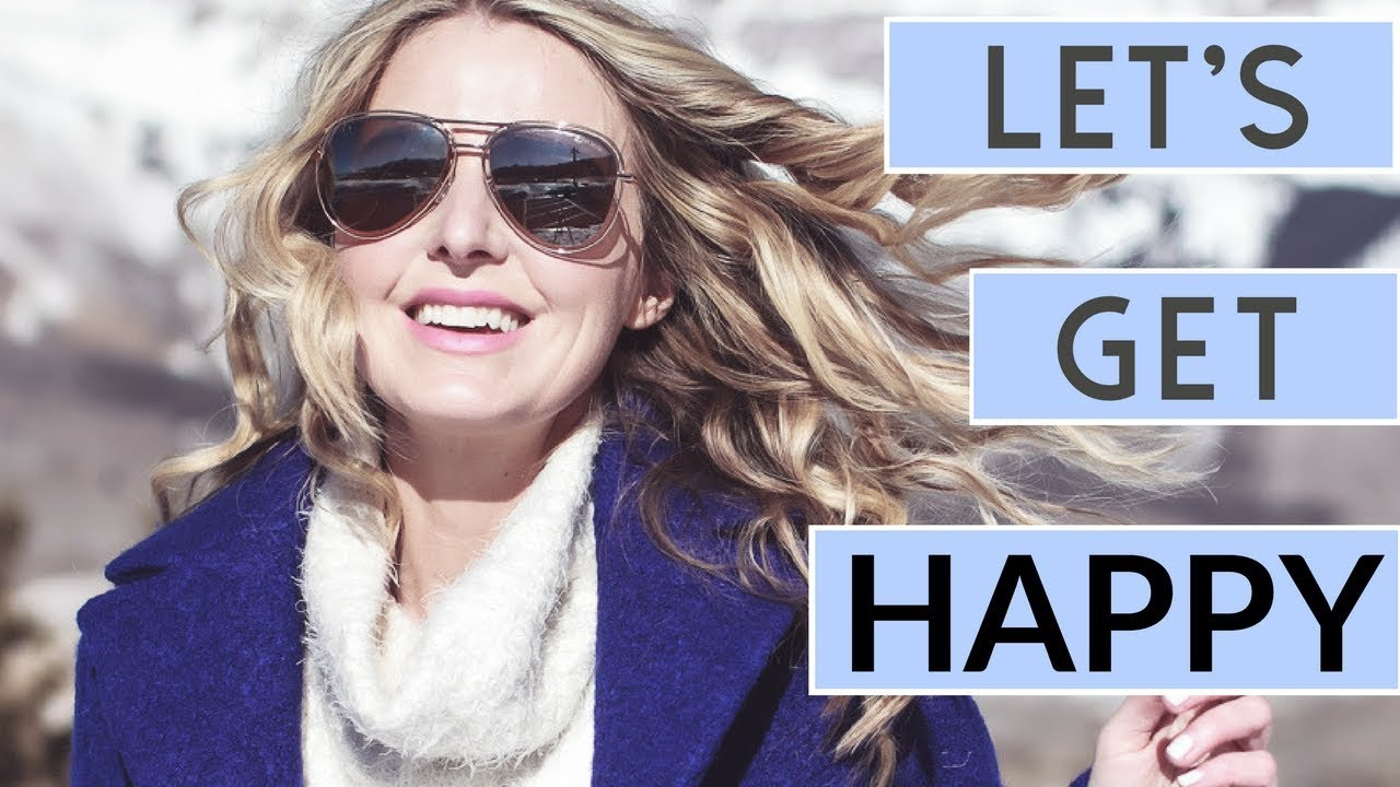 Six Tips To Help You Live A Happy Life Real Talk 5