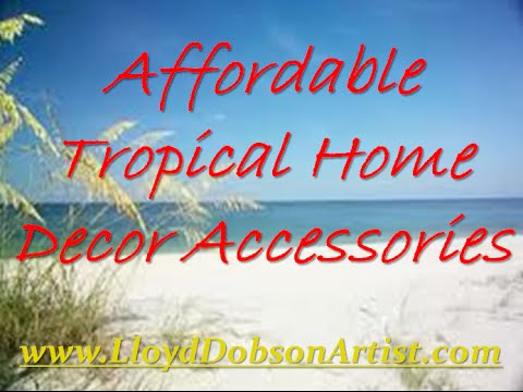 Affordable Tropical Home Decor Accessories