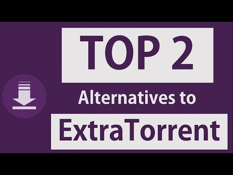Torrent Fan? Here Are Top 2 Alternatives...
