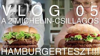 VLOG05: Ilyen a két Michelin-csillagos hambi a Mekiben!