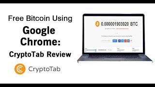 How to Earn Google Chrome Crypto Tab ।। CryptoTab   Free Bitcoin Mining ।। Earn 1 Bitcoin a month