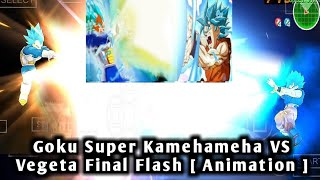 [ Fan-Animation ] Real Beam Kampf DBS Son-Goku Super-Kamehameha VS Vegeta Final Flash IN DBZ MOD TTT