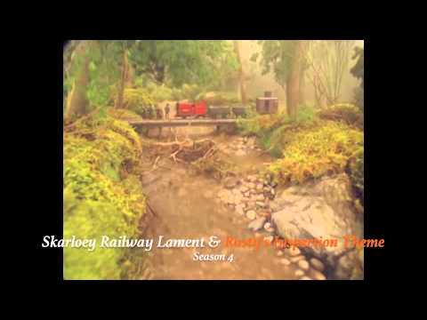 Skarloey Railway Lament & Rusty's Inspection Theme