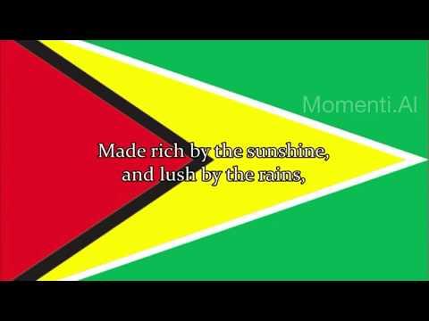 Dear Land of Guyana, of Rivers and Plains - National Anthem of Guyana (English lyrics)