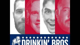 Drinkin' Bros Podcast - Episode 174 - Wake Up You Turd!