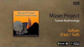 Mizan Project / Turkish Rhythmology - Sofyan (Fast / Sufi)