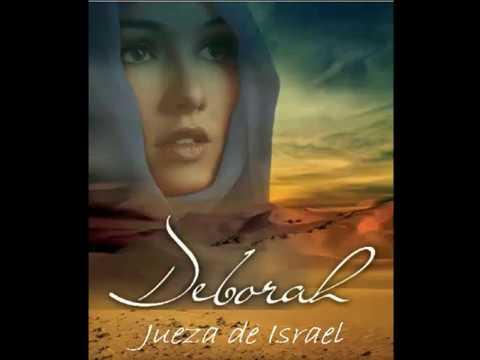 Débora, Jueza de Israel. Sabad_14_enero_2017 - YouTube